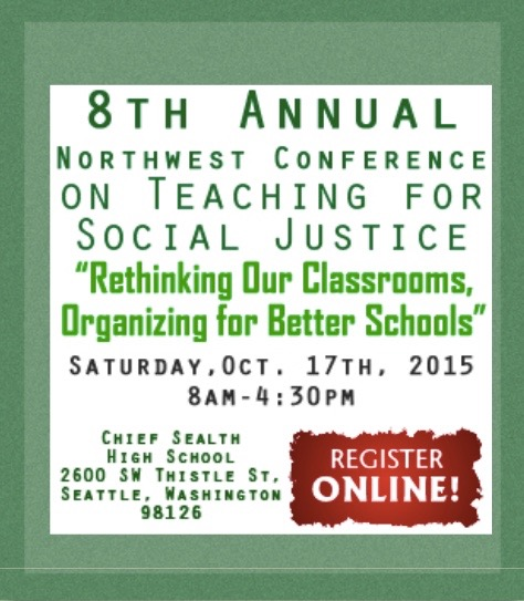 Upcoming Speaking Engagement at the Northwest Conference on Teaching for Social Justice